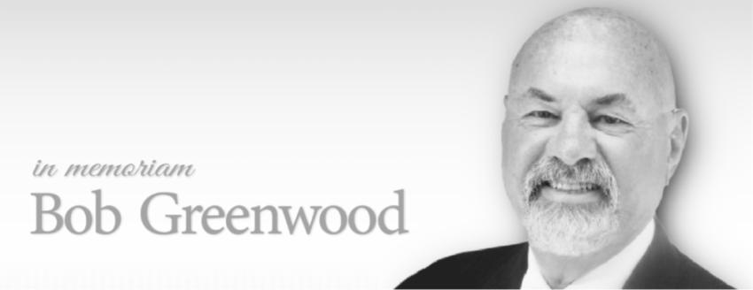 In Memoriam – Bob Greenwood